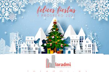 Loradmi, Administración de Fincas, te desea Feliz Navidad y Próspero año 2021